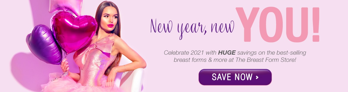 Breast Form Store New Years