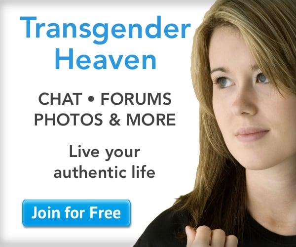 Visit Transgender Heaven